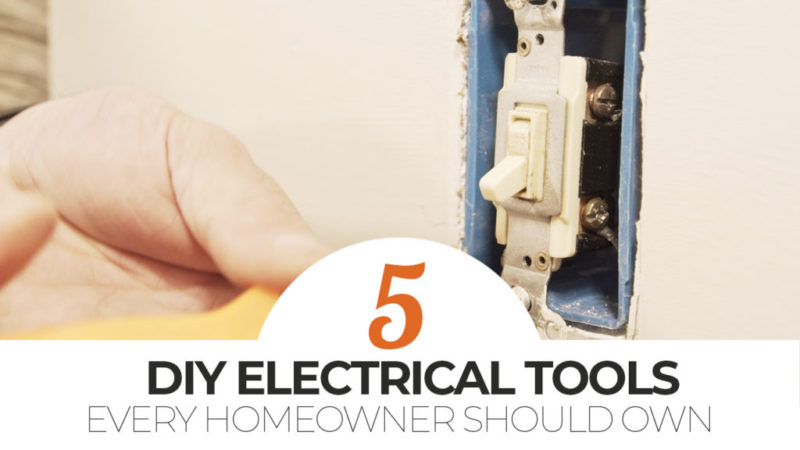 5 DIY Electrical Tools Every Homeowner Should Own | Mr. Fix It DIY
