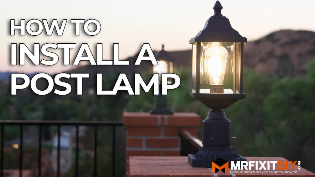 Fantastic How To Install A Post Lamp Diy Home Improvement Tutorial Mr Fix Wiring Digital Resources Operpmognl