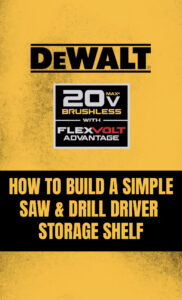 how to build a simple saw and drill/driver storage cabinet