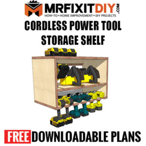 free cordless power tool storage shelf plans